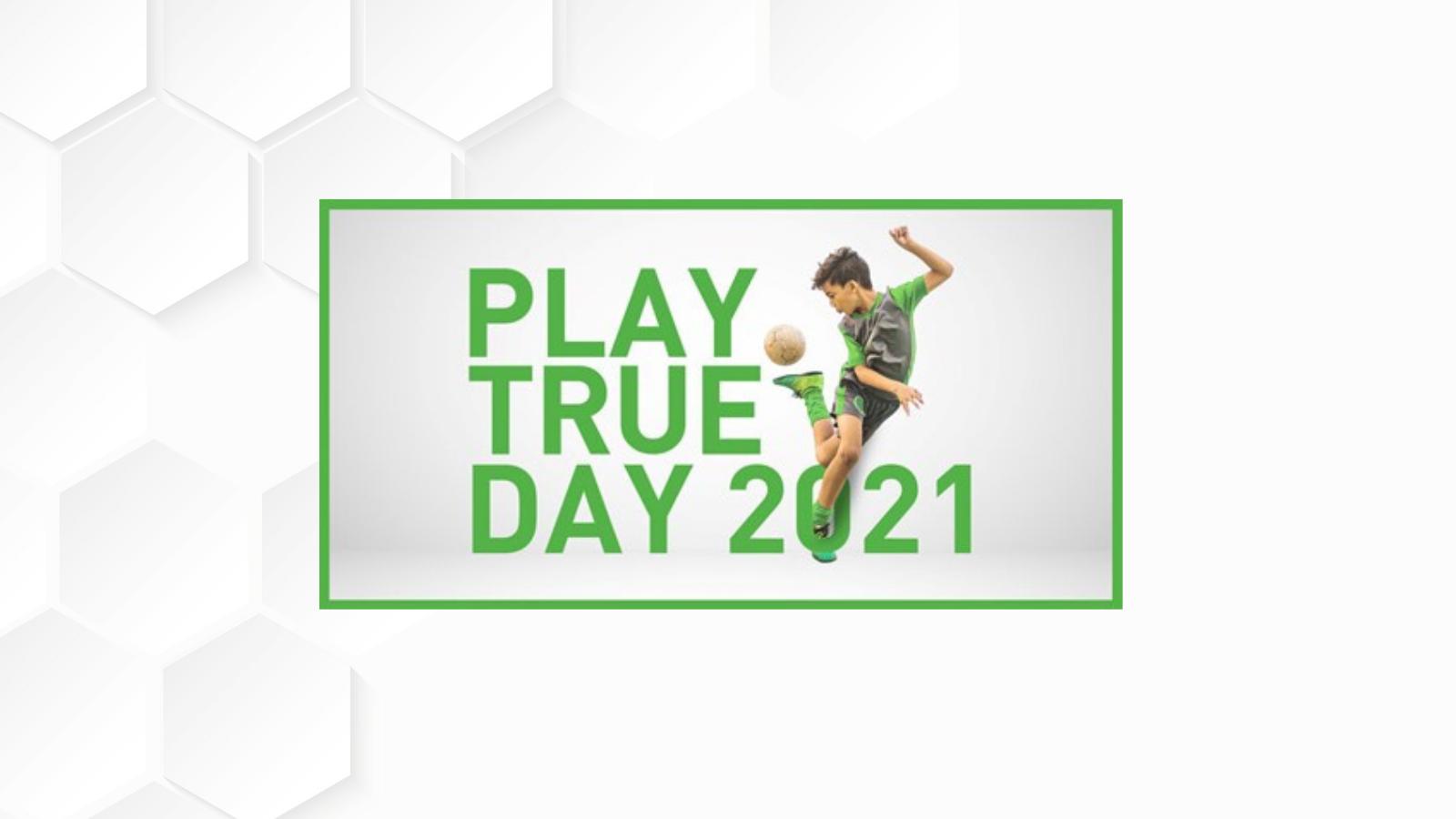 Play True Day